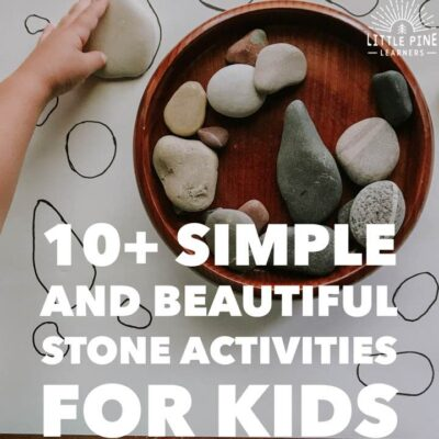 10+ Simple and Beautiful Stone Activities for Kids