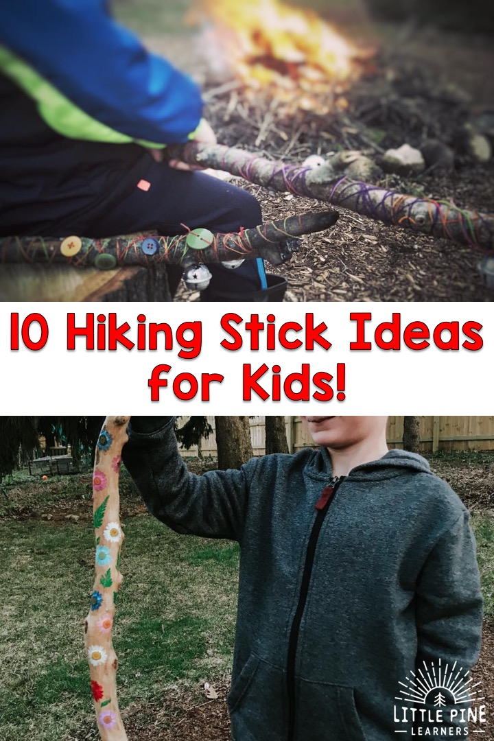 Fun Hiking Stick Ideas for Kids