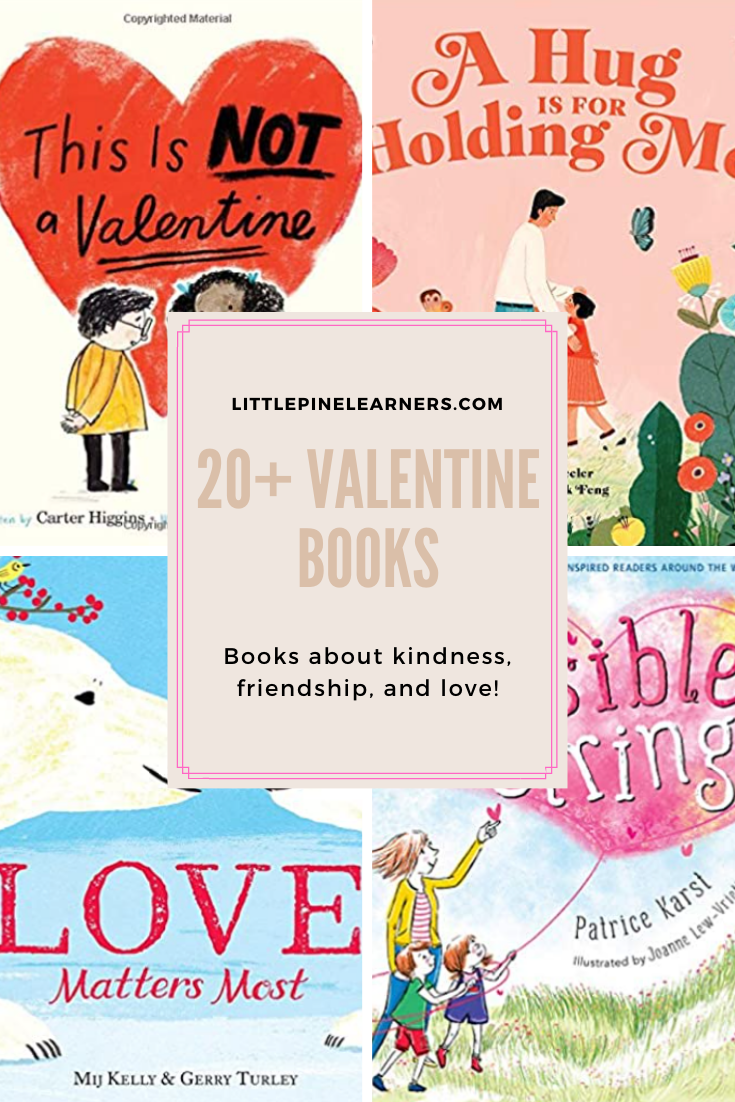 20+ Valentine books for kids about kindness, love and feelings.